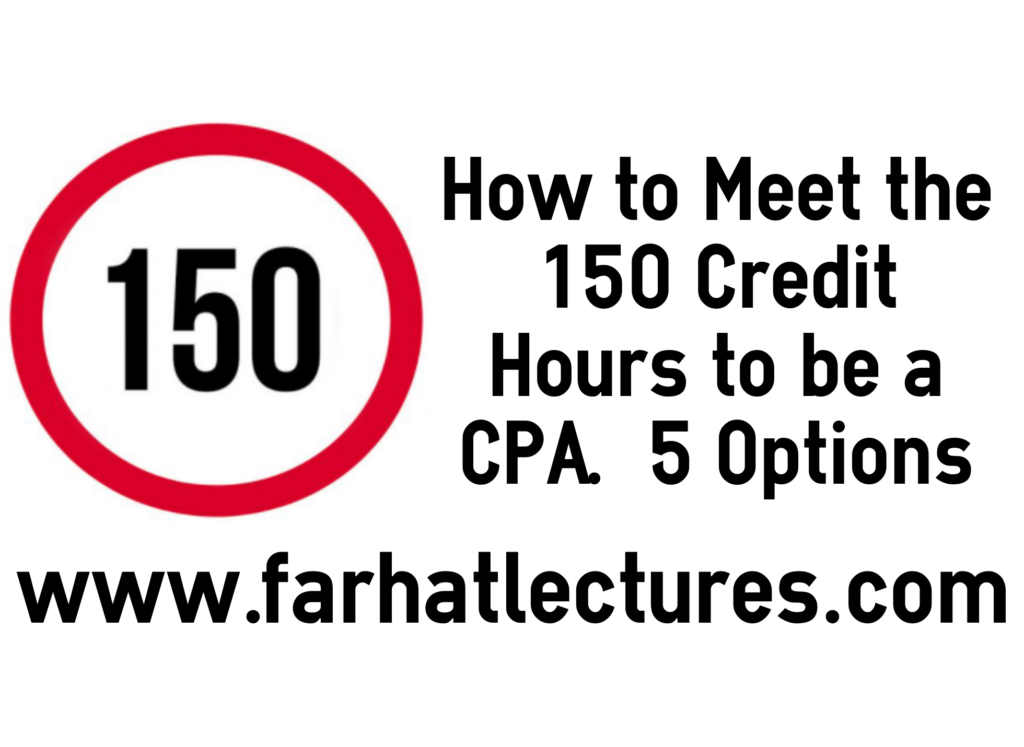 150 credit hours farhat accouting lectures